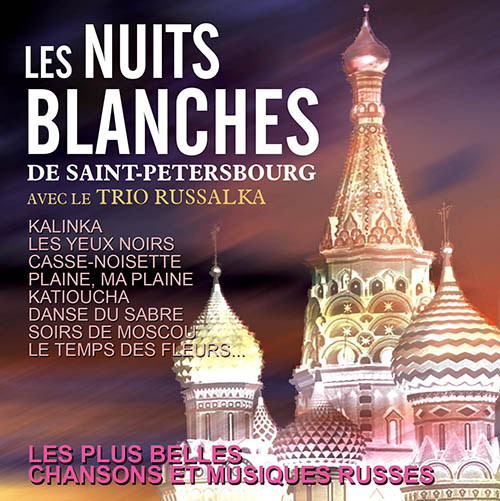 CD Nuits Blanches de St-Petersbourg